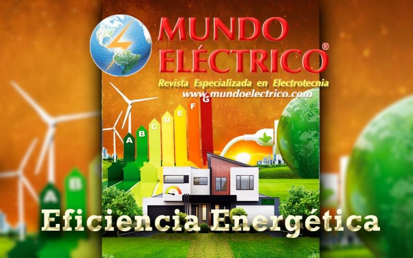 Edición No. 117, Eficiencia Energética.