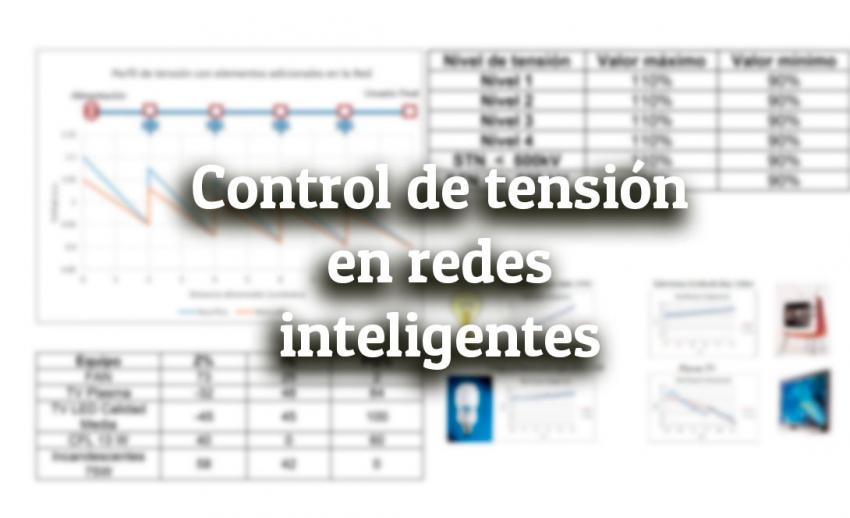 Control de tensión en redes inteligentes para optimizar la operación de la red de distribución